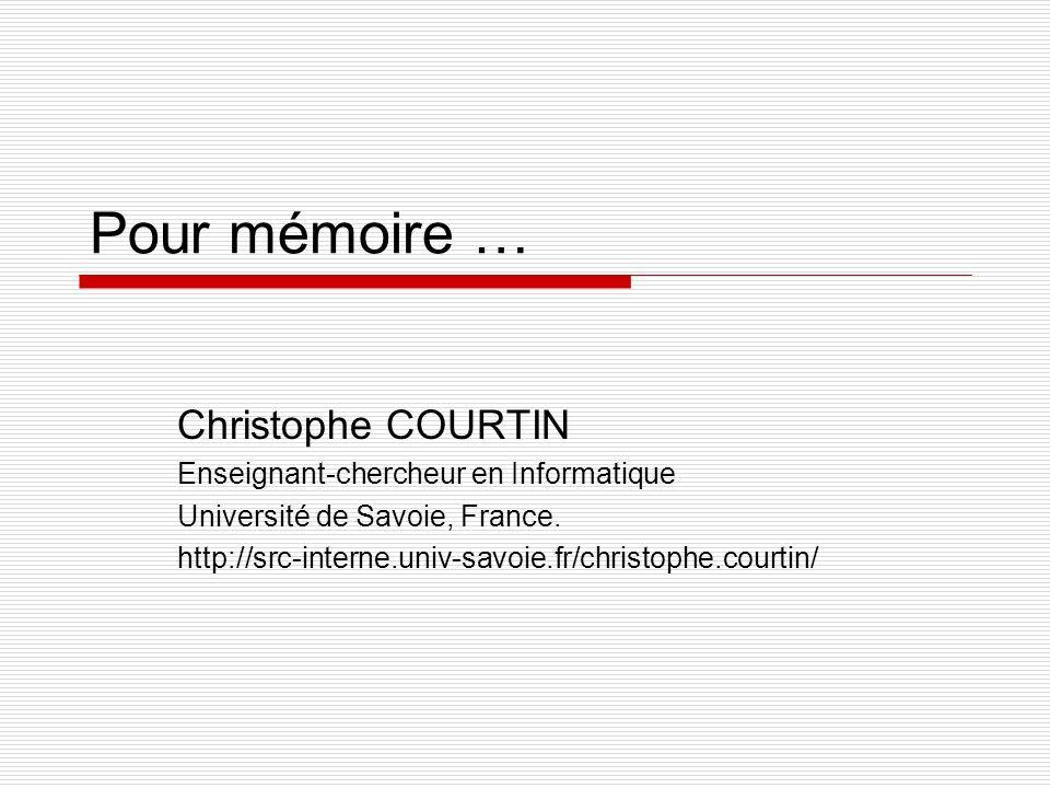 pour m u00e9moire  u2026 christophe courtin enseignant-chercheur en informatique