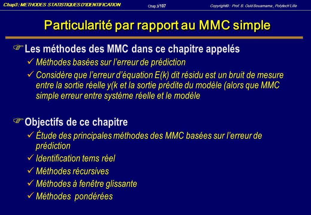 Particularité par rapport au MMC simple