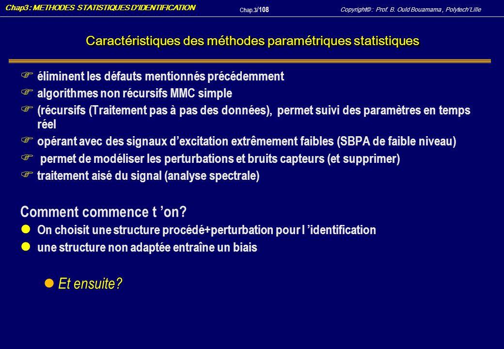 Caractéristiques des méthodes paramétriques statistiques