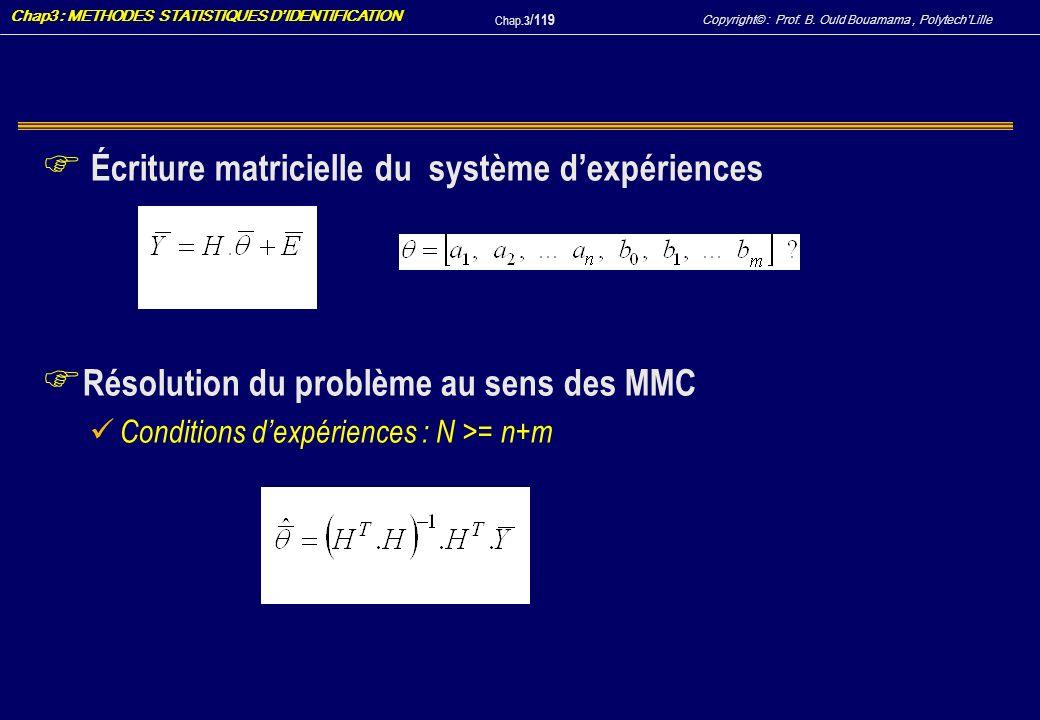 Écriture matricielle du système d'expériences
