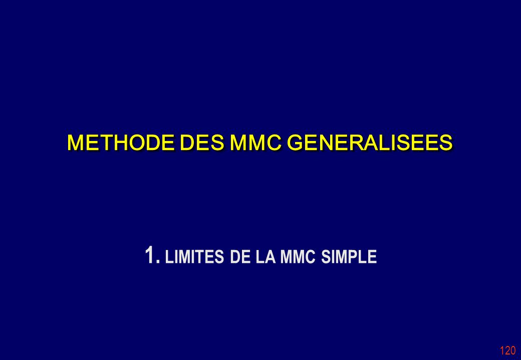 METHODE DES MMC GENERALISEES