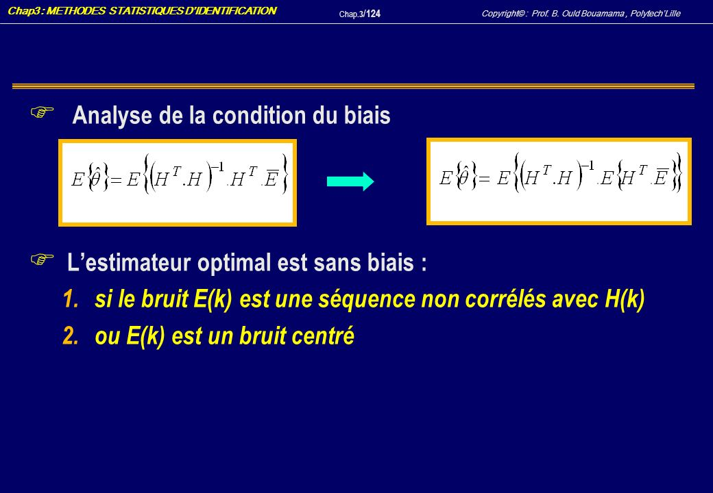 Analyse de la condition du biais