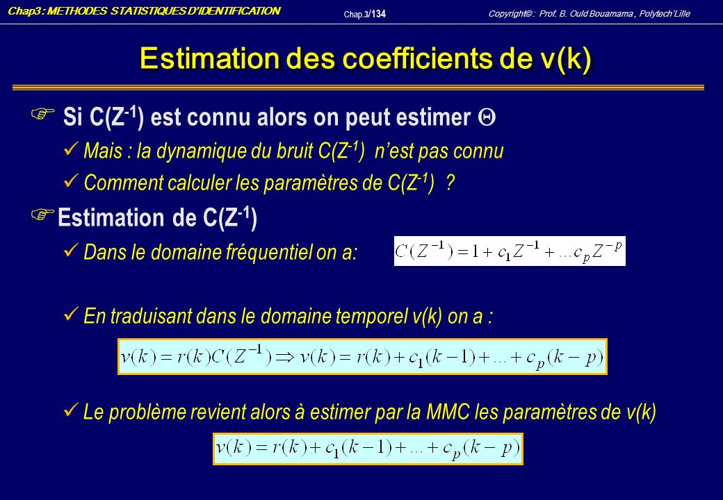 Estimation des coefficients de v(k)