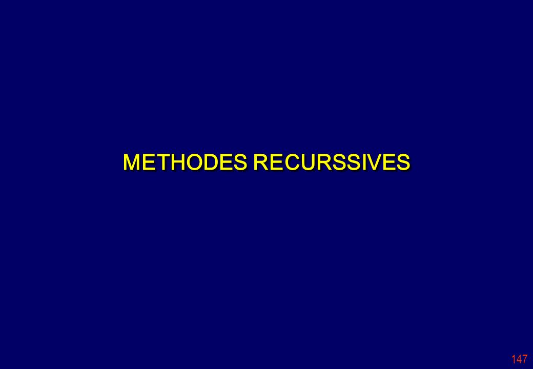 METHODES RECURSSIVES