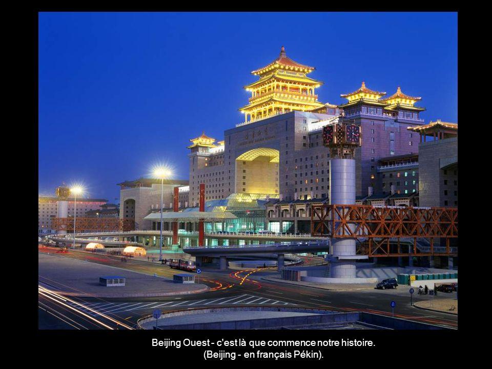 Beijing Ouest - c est là que commence notre histoire.