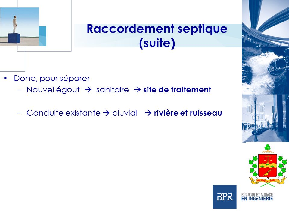 Raccordement septique (suite)