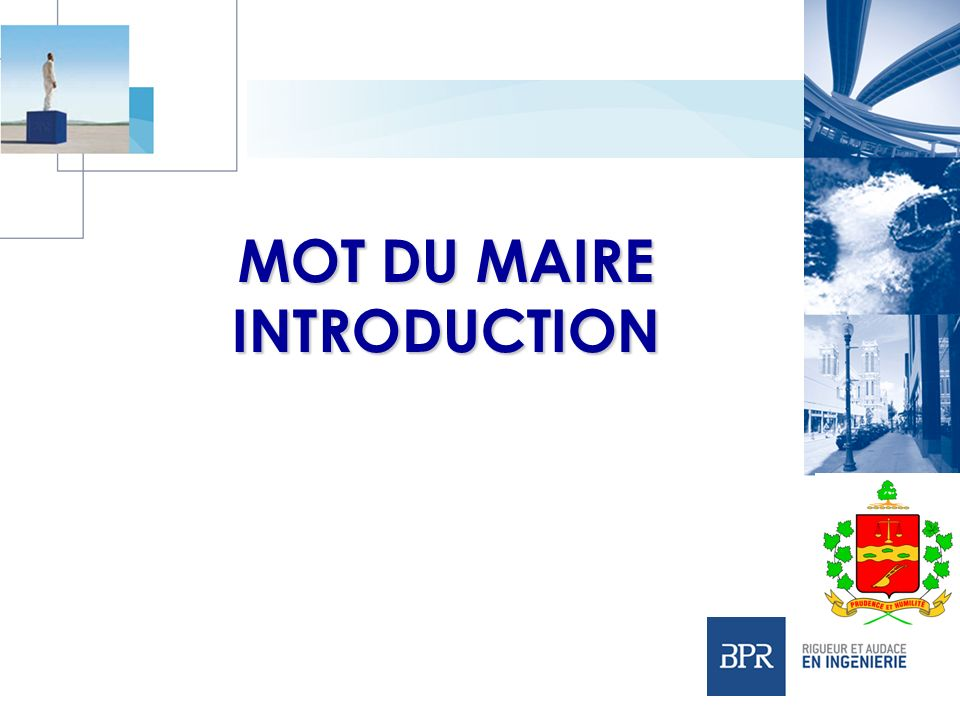 MOT DU MAIRE INTRODUCTION