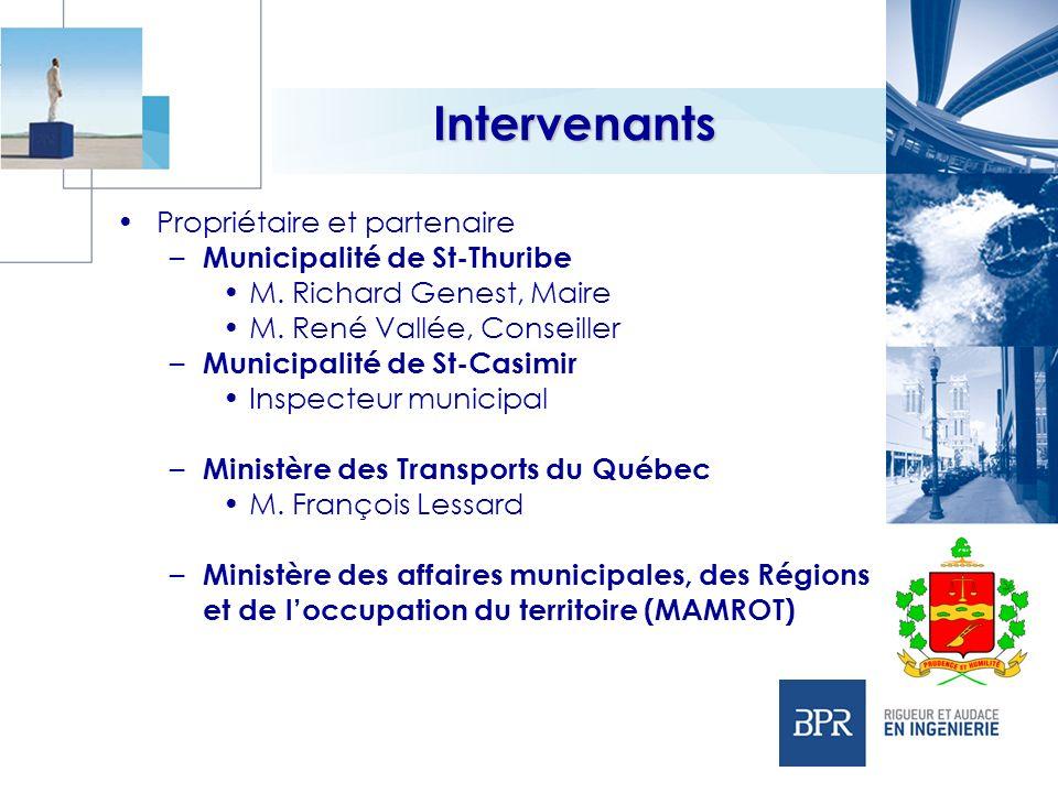 Intervenants Propriétaire et partenaire Municipalité de St-Thuribe