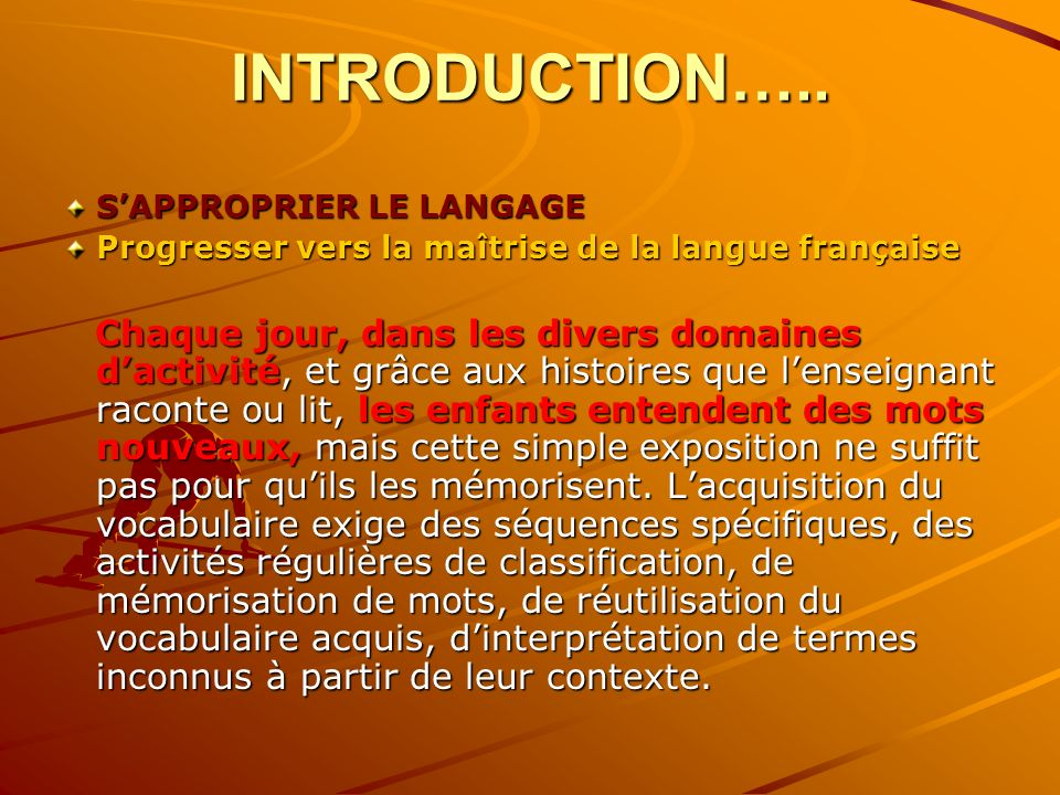 INTRODUCTION….. S'APPROPRIER LE LANGAGE