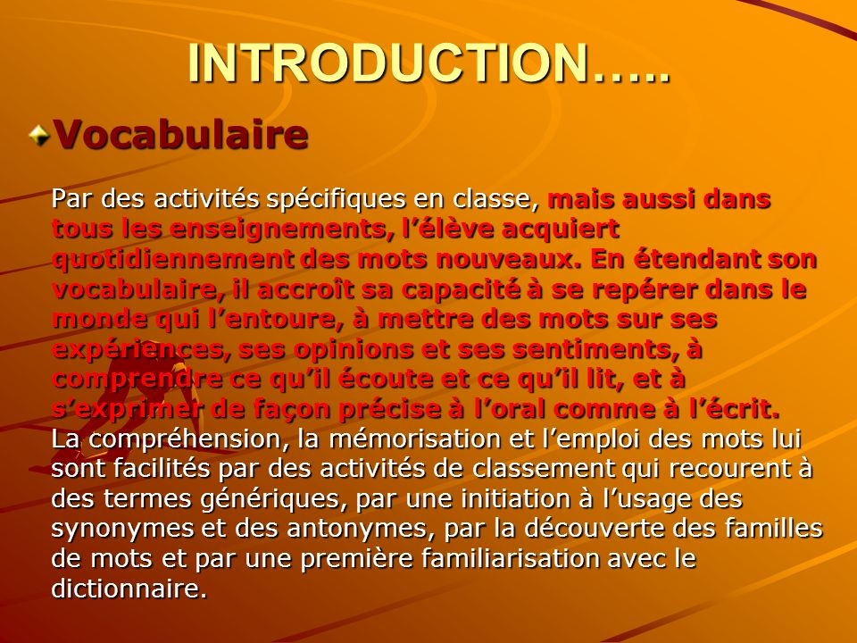 INTRODUCTION….. Vocabulaire