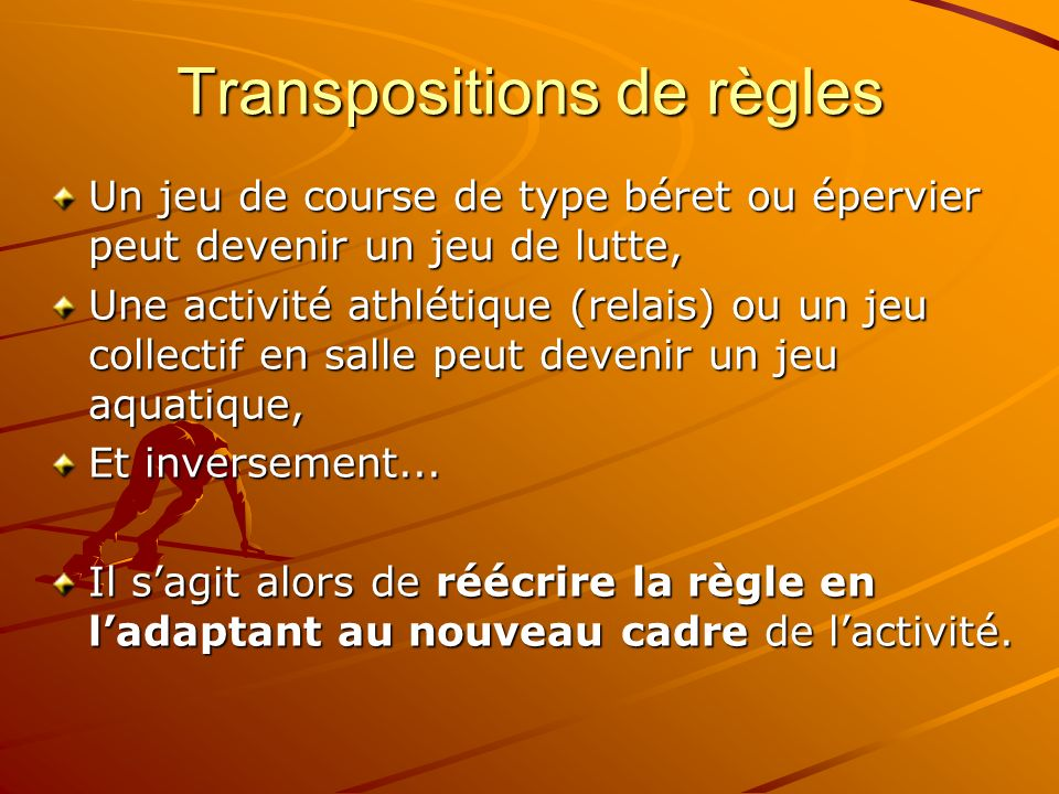 Transpositions de règles