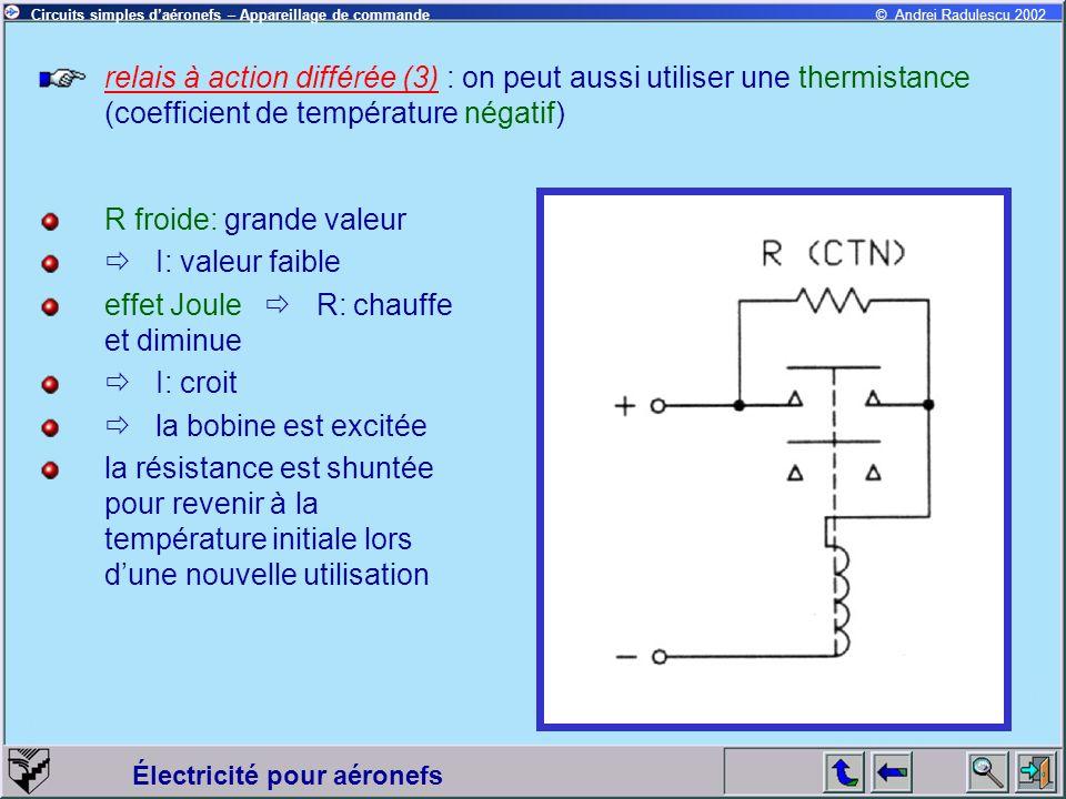 relais à action différée (3) : on peut aussi utiliser une thermistance (coefficient de température négatif)