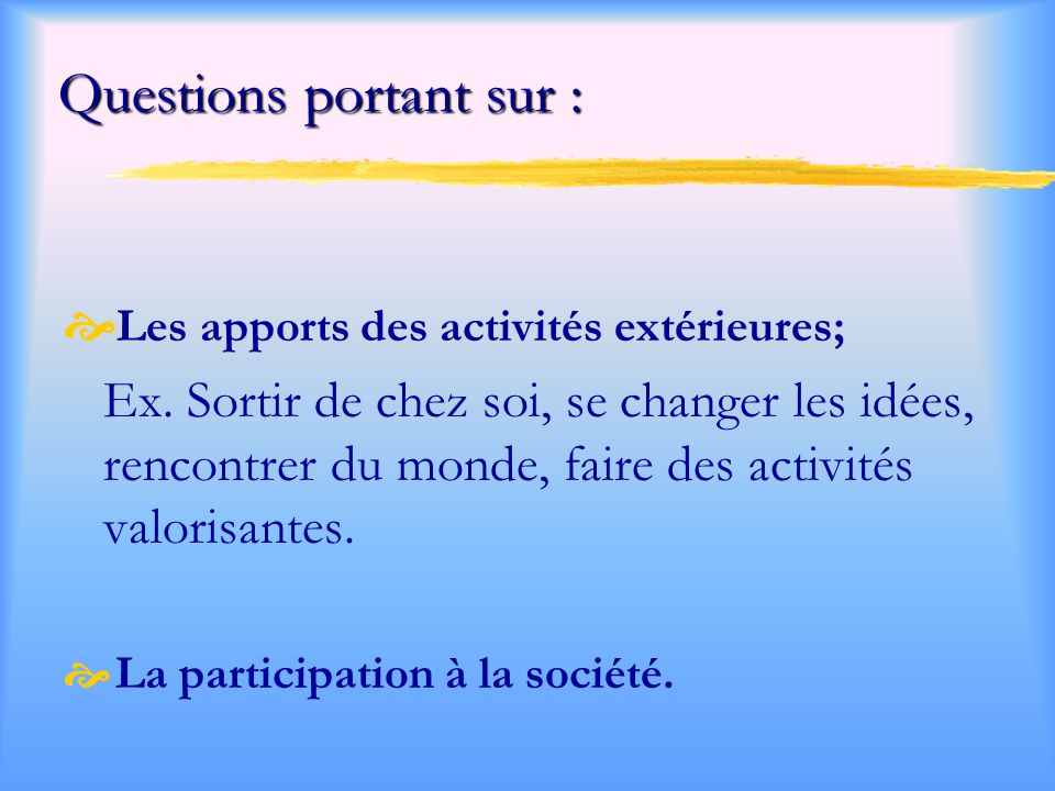 Questions portant sur :