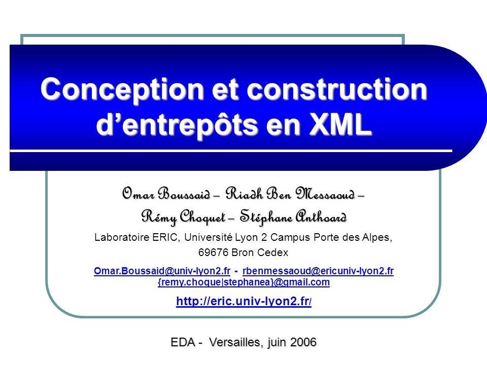 Conception et construction d'entrepôts en XML