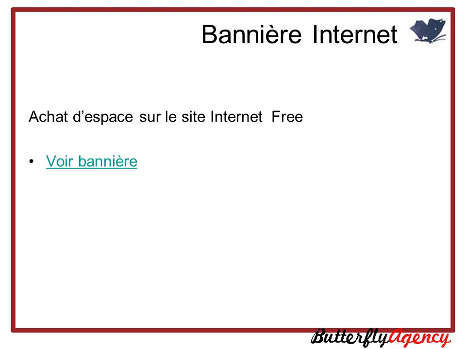 Bannière Internet Achat d'espace sur le site Internet Free