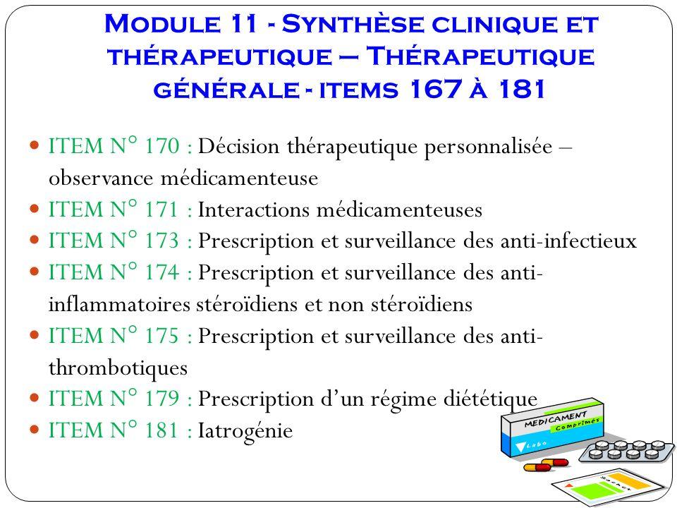 Module 11 - Synthèse clinique et thérapeutique – Thérapeutique générale - items 167 à 181