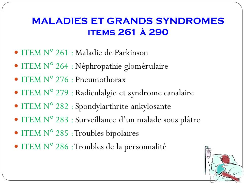 MALADIES ET GRANDS SYNDROMES items 261 à 290
