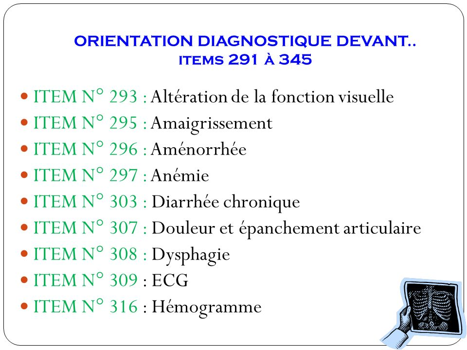 ORIENTATION DIAGNOSTIQUE DEVANT.. items 291 à 345