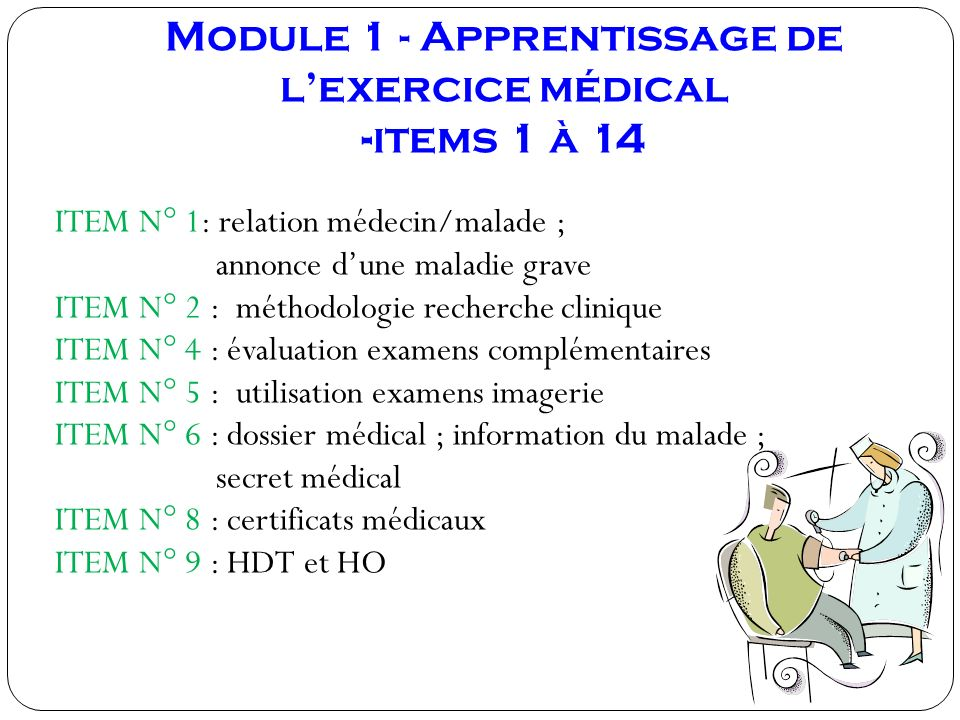 Module 1 - Apprentissage de l'exercice médical -items 1 à 14