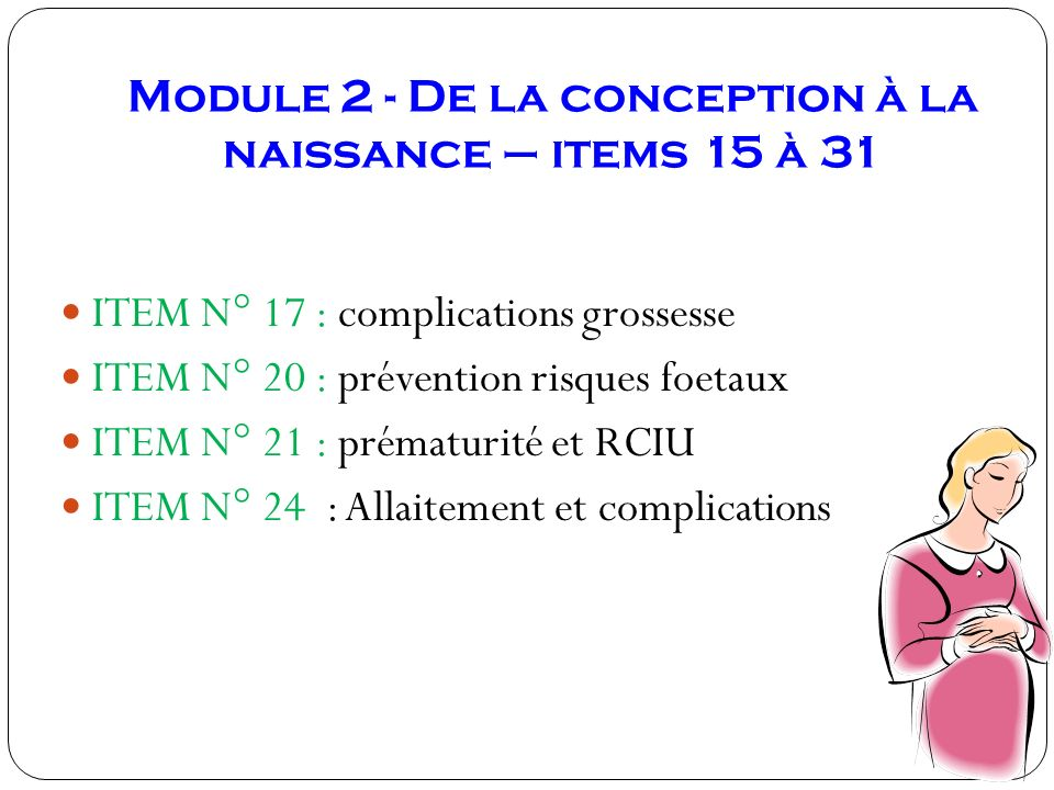Module 2 - De la conception à la naissance – items 15 à 31