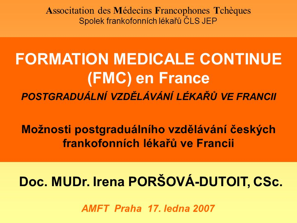 FORMATION MEDICALE CONTINUE (FMC) en France