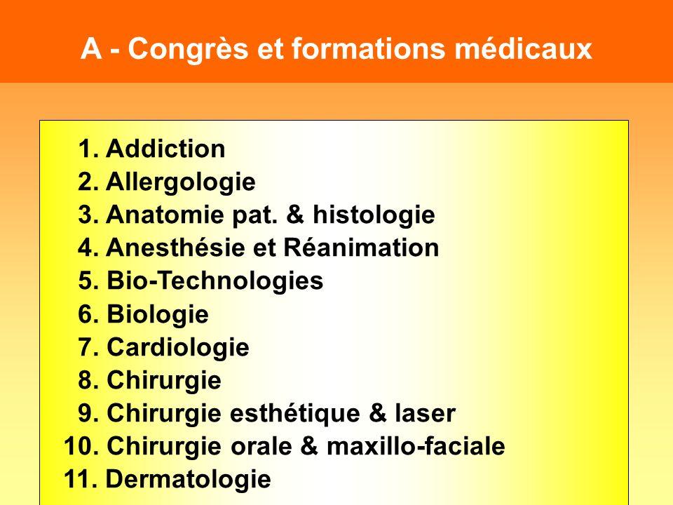 A - Congrès et formations médicaux