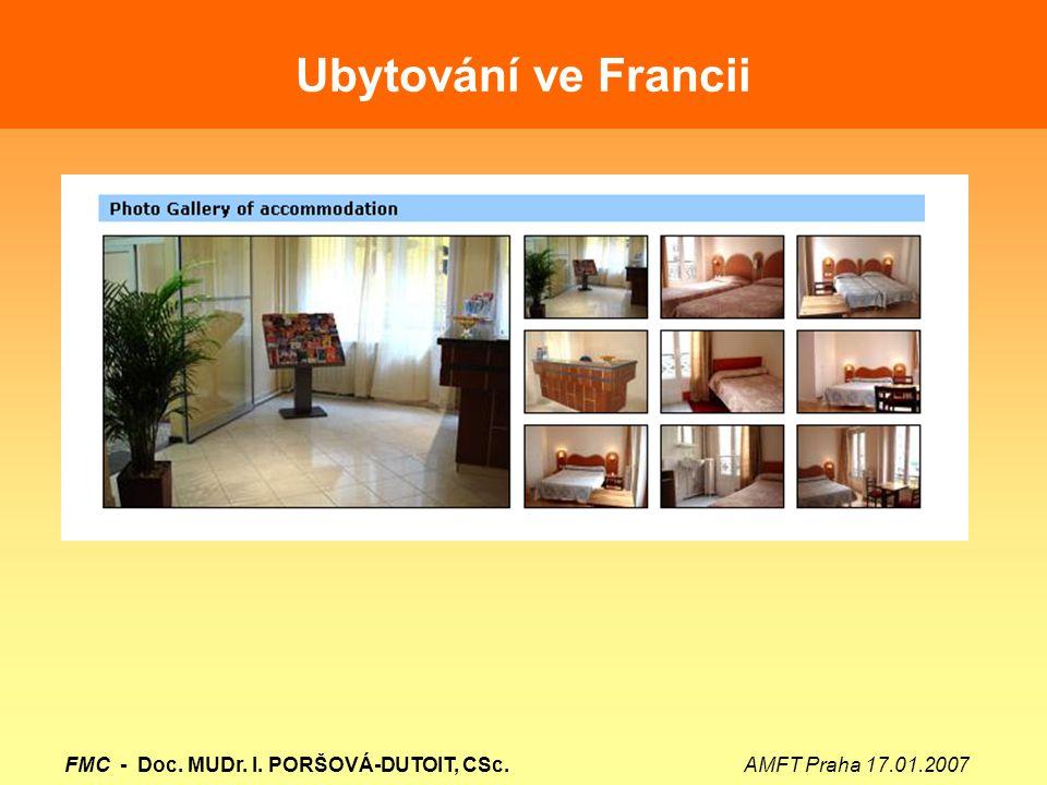 Ubytování ve Francii FMC - Doc. MUDr. I. PORŠOVÁ-DUTOIT, CSc.