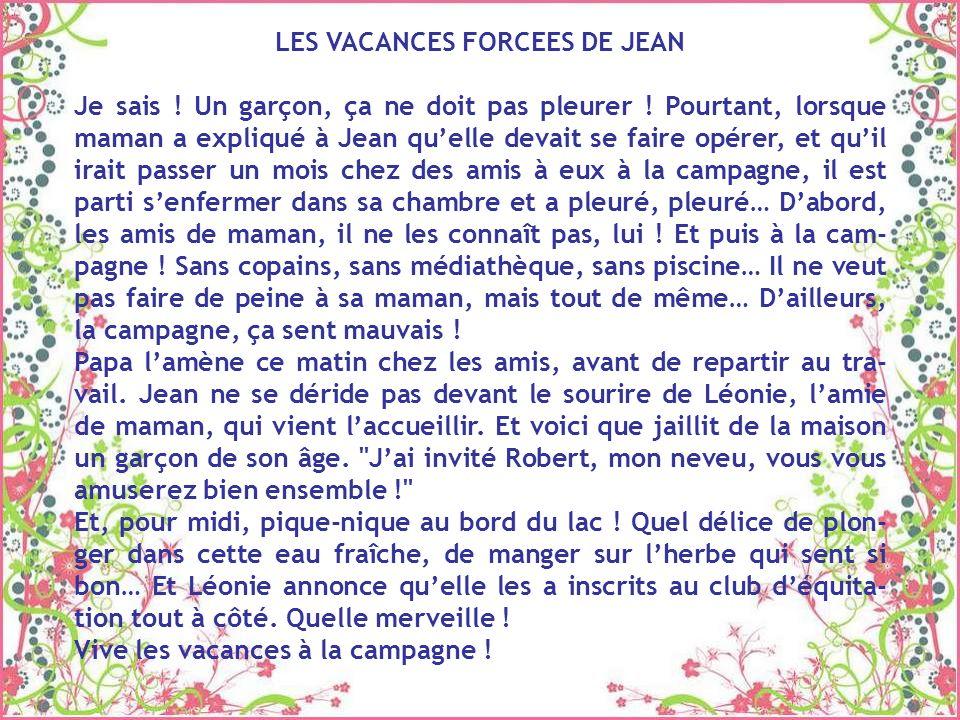 LES VACANCES FORCEES DE JEAN