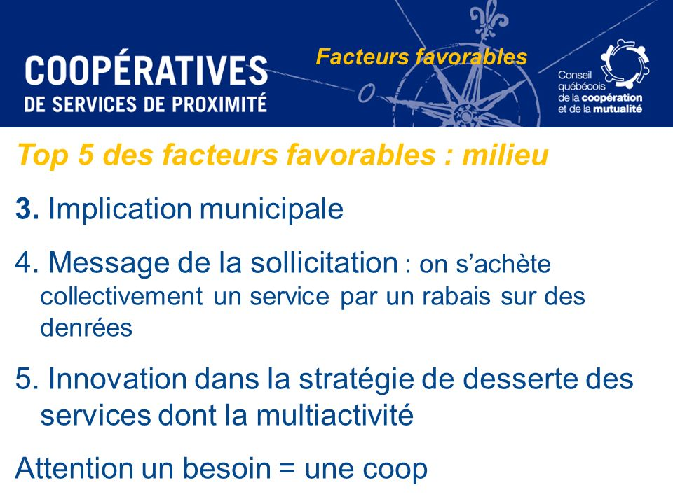 Top 5 des facteurs favorables : milieu 3. Implication municipale