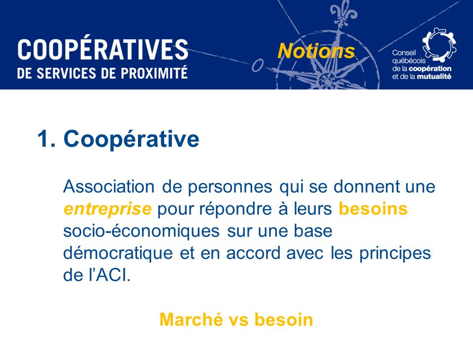 Notions Coopérative.