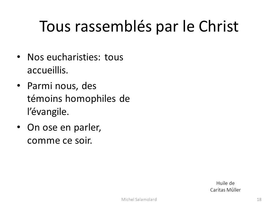 Tous rassemblés par le Christ