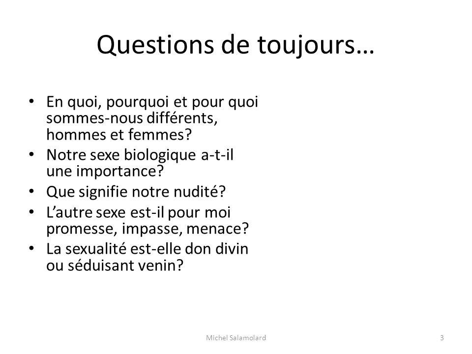 Questions de toujours…
