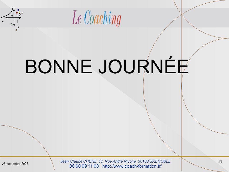 BONNE JOURNÉE 06 60 99 11 68 http://www.coach-formation.fr/