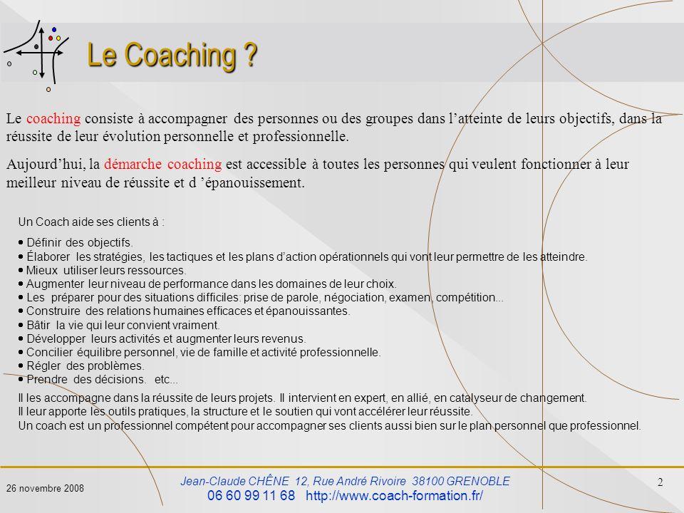 26 novembre 2008 Le Coaching