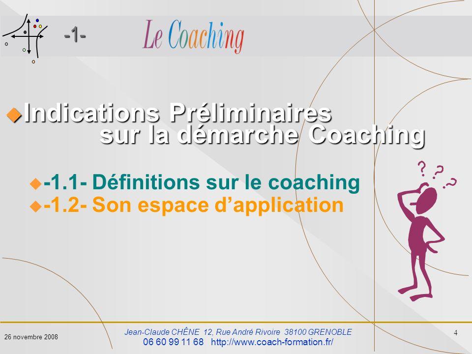 Indications Préliminaires sur la démarche Coaching