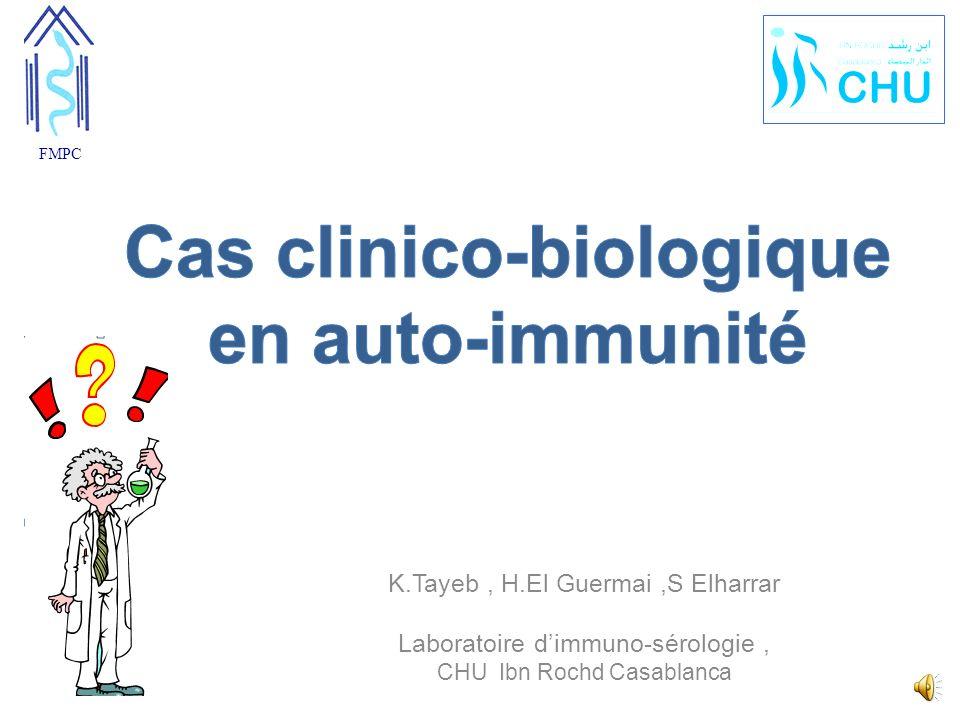 Cas clinico-biologique en auto-immunité