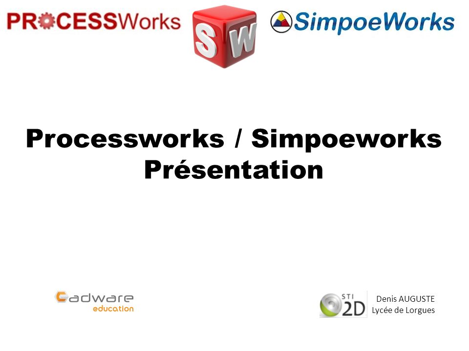 Processworks / Simpoeworks Présentation