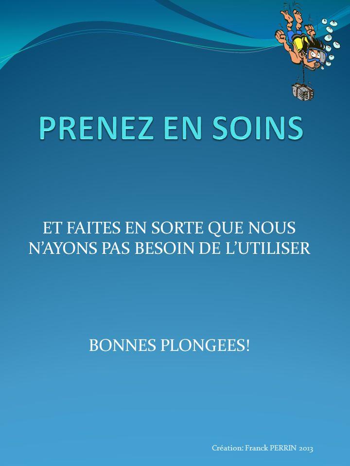 ET FAITES EN SORTE QUE NOUS N'AYONS PAS BESOIN DE L'UTILISER