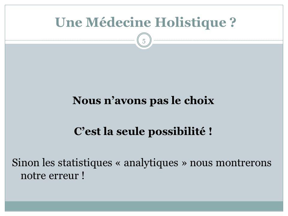 Une Médecine Holistique