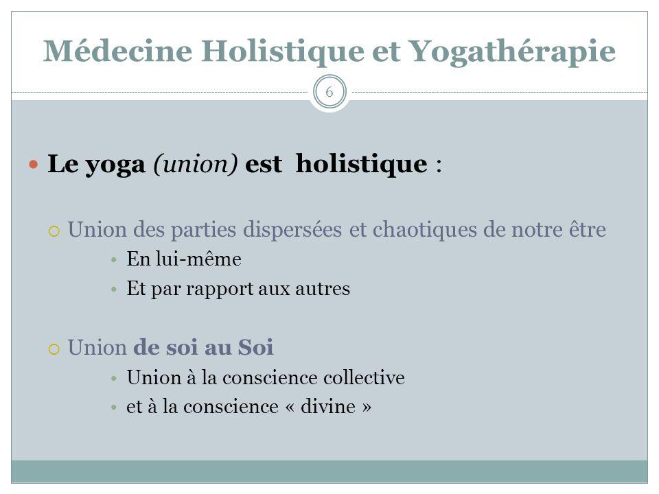 Médecine Holistique et Yogathérapie