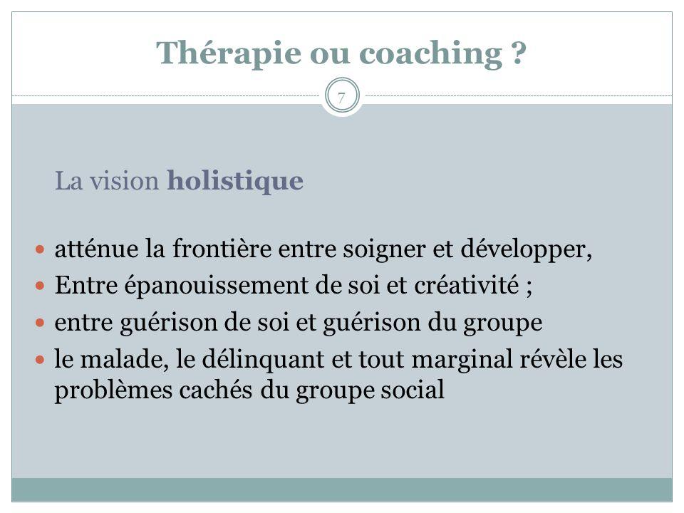 Thérapie ou coaching La vision holistique