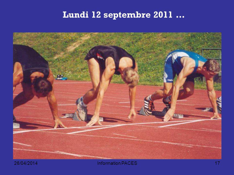 Lundi 12 septembre 2011 … 30/03/2017 Information PACES