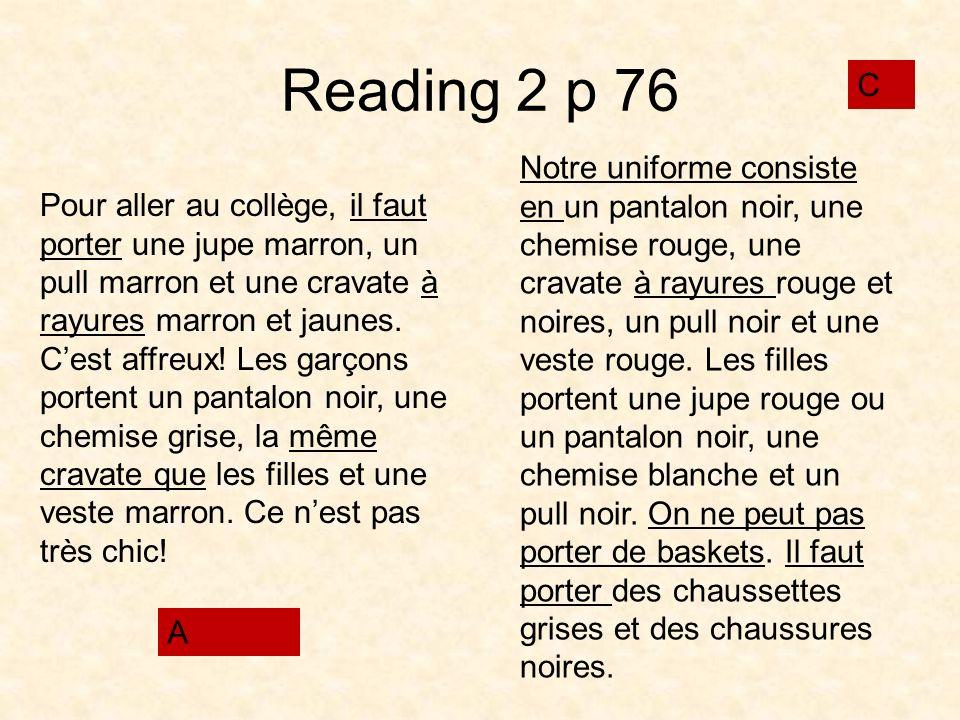 Reading 2 p 76 C.