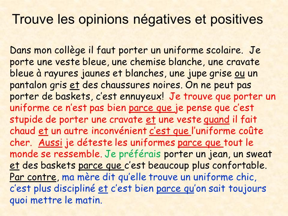 Trouve les opinions négatives et positives