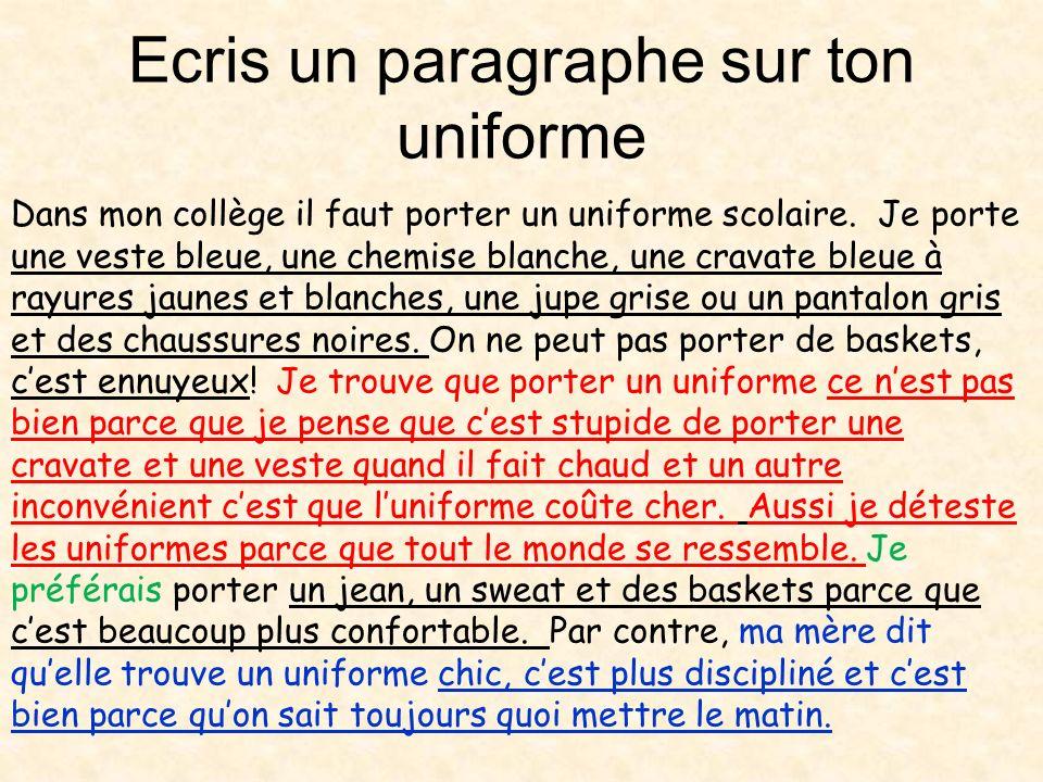Ecris un paragraphe sur ton uniforme