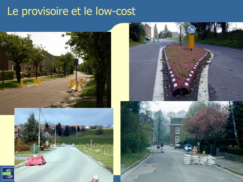 Le provisoire et le low-cost