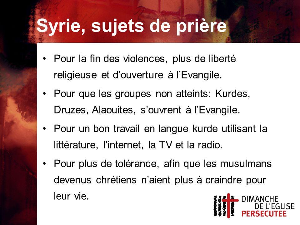 Syrie, sujets de prière Pour la fin des violences, plus de liberté religieuse et d'ouverture à l'Evangile.