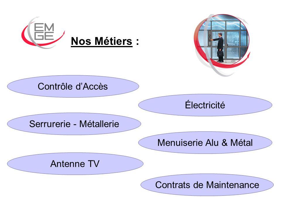 Nos Métiers : Contrôle d'Accès Électricité Serrurerie - Métallerie