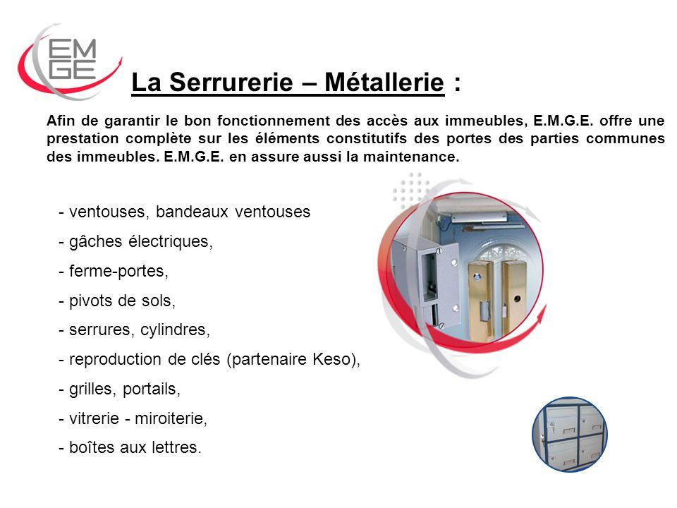 La Serrurerie – Métallerie :