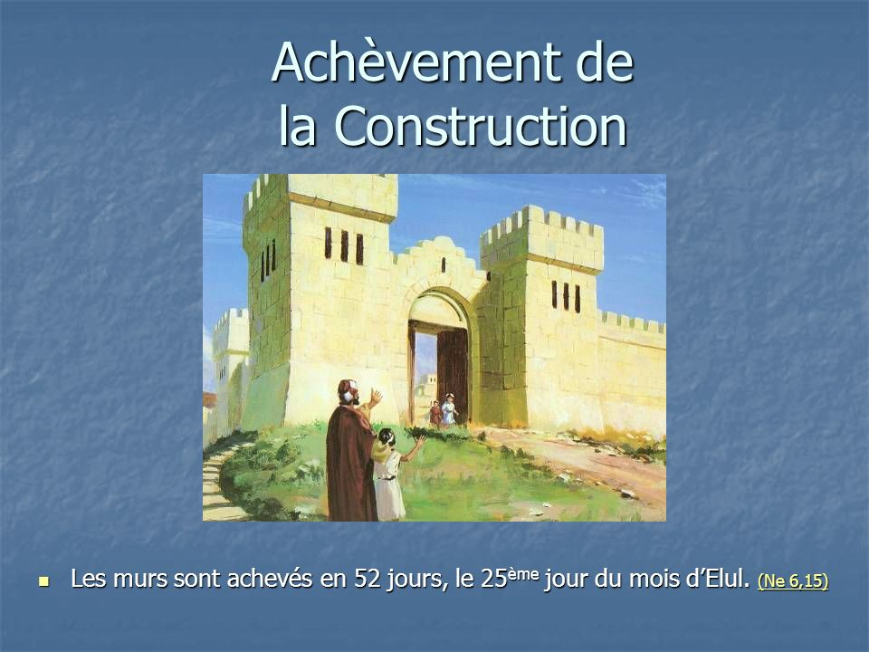 Achèvement de la Construction